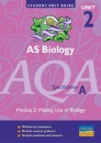 AQA (A) AS Biology, Module 2: Making Use of Biology (Student Unit Guides)