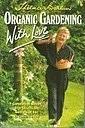 Organic Gardening with Love