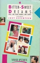 Bitter Sweet Dreams: Girls' and Young Women's Own Stories (Upstarts)