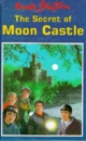 The Secret of Moon Castle (Enid Blyton's secret island series)