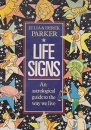 Life Signs: Astrological Guide to the Way You Live