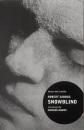 Snowblind: A Brief Career in the Cocaine Trade (Rebel Inc. Classics)