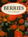 Berries: A Cookbook (A Quantum book)