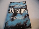 Dreams Hidden Meanings and Secrets