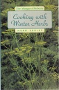 Cooking with Winter Herbs (Margaret Roberts herb series)