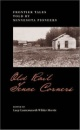 Old Rail Fence Corners: Frontier Tales Told by Minnesota Pioneers (Borealis Books)