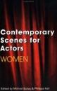 Contemporary Scenes for Actors: Women (Theatre Arts (Routledge Paperback))