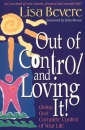 Out of Control and Loving it! (Inner Beauty Series)