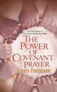 The Power of Covenant Prayer: Divine Antidote (Christian Living)