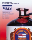 Wade Liquor Containers Volume 4 (3rd Edition) - The Charlton Standard Catalogue: Vol. 4