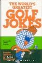 Worlds Greatest Golf Jokes