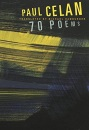 Paul Celan: 70 Poems (Karen & Michael Braziller Books)