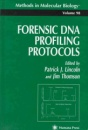 Forensic DNA Profiling Protocols (Methods in Molecular Biology)