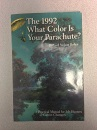 What Color is Your Parachute? 1992: A Practical Manual for Job-hunters and Career-changers