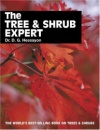The Tree and Shrub Expert (Expert books)
