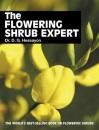 The Flowering Shrub Expert (Expert books)