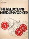 The Reluctant Needleworker