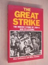 The Great Strike: Miners' Strike of 1984-85 and Its Lessons