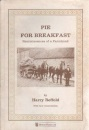 Pie for Breakfast: Reminiscences of a Young Farmhand