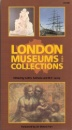 London Museums and Collections (CPC Guidebooks)