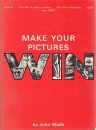 Make Your Pictures Win