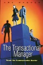 The Transactional Manager: How to Solve People Problems with Transactional Analysis