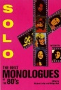 Solo: The Best Monologues of the '80's: For Women (Applause Acting Series): The Best Monologues of the '80's - Women