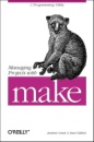 Managing Projects with make (Nutshell)