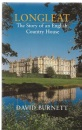Longleat: The Story of an English Country House