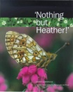 Nothing But Heather!: Scottish Nature in Poems, Photographs and Prose