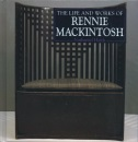 The Life and Works of Charles Rennie Mackintosh