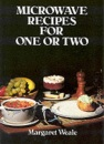 Microwave Recipes for One or Two