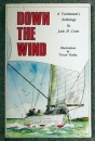 Down the Wind: Yachtsman's Anthology