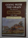 Going with the Grain: Story of Doltons, 1792-1992