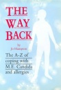 The Way Back: A-Z of Coping with M.E., Candida and Allergies