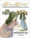 Merry Mischief: Celebrathing the Childhood of Her Majesty Queen Elizabeth the Queen Mother