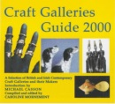 Craft Galleries Guide: A Selection of British and Irish Galleries and Their Craftspeople