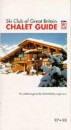 Ski Club of Great Britain: Chalet Guide