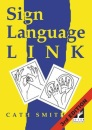Sign Language Link; a pocket dictionary of signs