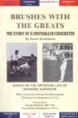 Brushes with the Greats: The Story of a Footballer/cricketer