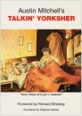 Austin Mitchell's Talkin Yorksher