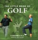 Little Book of Golf: A Golfing A to Z (Little Books)