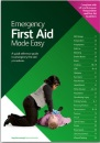Emergency First Aid Made Easy: An Easy to Understand First Aid Guide