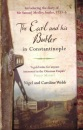 The Earl and His Butler in Constantinople: Introducing the Diary of Mr Samuel Medley, Butler, 1733-36