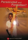 Persecuted and Forgotten? 2005-2006: A Report on Christians Oppressed for Their Faith