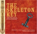 The Skeleton Key: Unlocking the Secrets of Writing Outstanding Plays for and by Young People