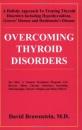 Overcoming Thyroid Disorders