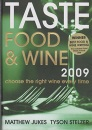 Taste Food and Wine 2009: Choose the Right Wine Every Time