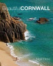 Beautiful Cornwall: A Portrait of a County