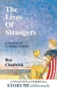 The Live's of Strangers: A Season of 13 Short Stories